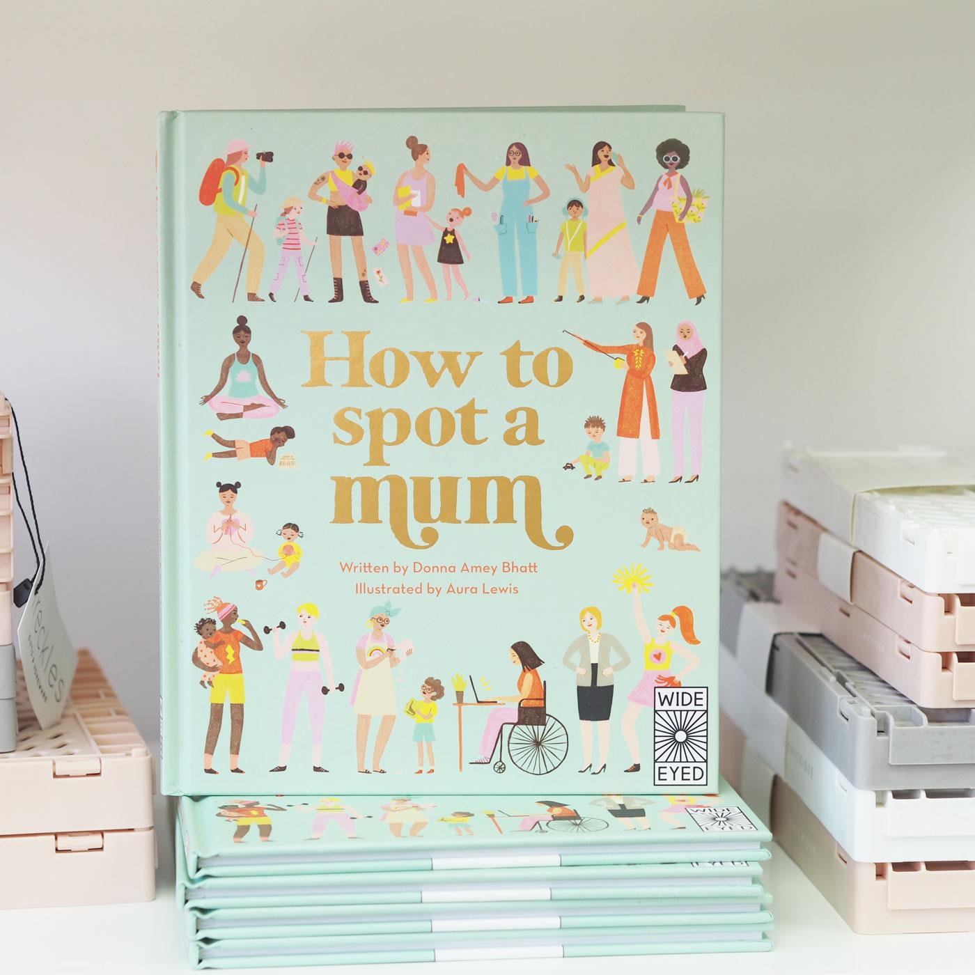 How To Spot A Mum